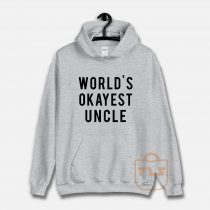 World's Okayest Uncle Unisex Hoodie