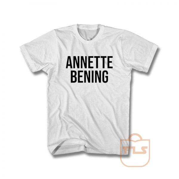 Annette Bening T Shirt