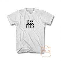 Dee Rees T Shirt