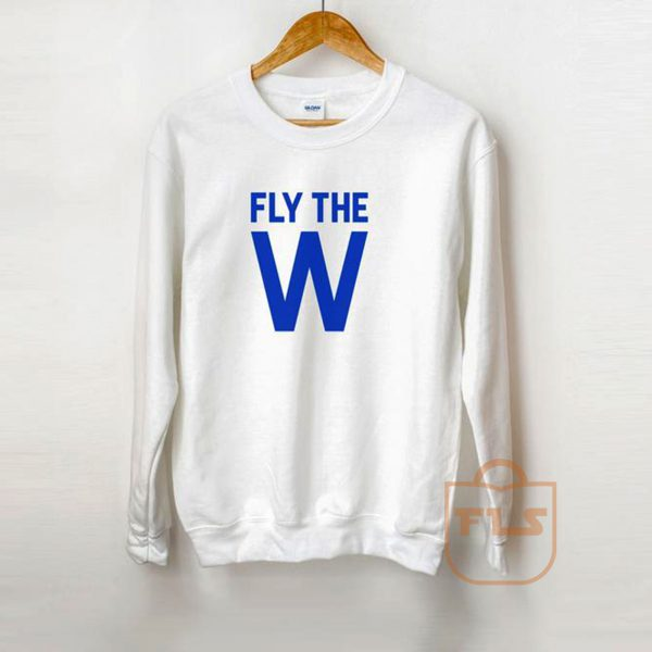 Fly The W Sweatshirt