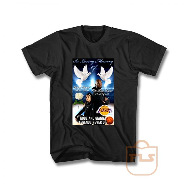Kobe and Gianna Legends Never Die T Shirt