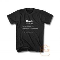 Rude Definition T Shirt