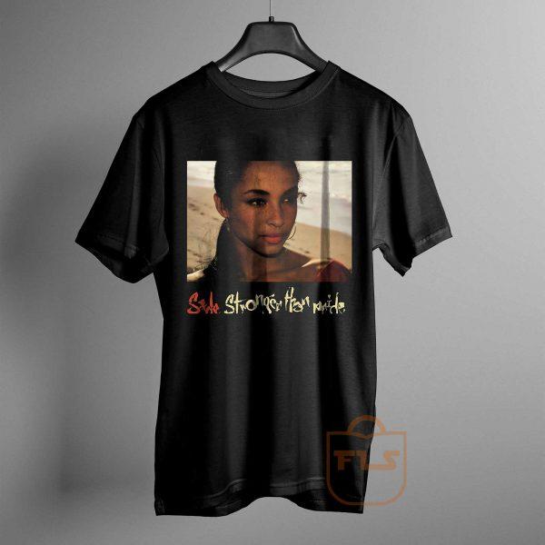 Sade Stronger Than Pride T Shirt