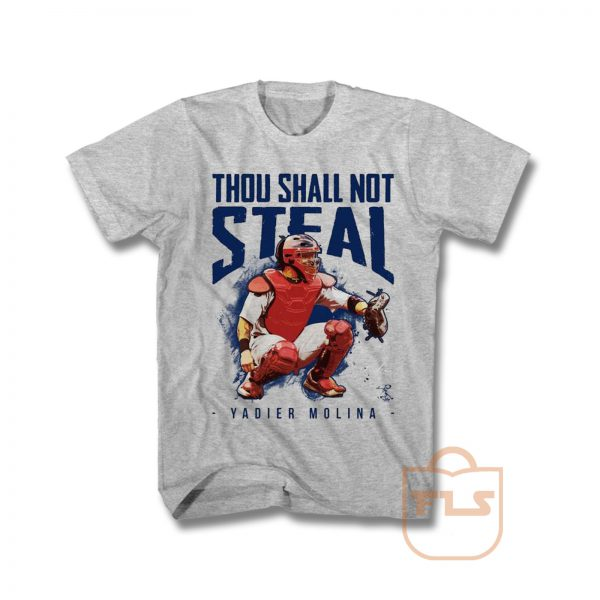 Thou Shall Not Steal Yadier Molina T Shirt