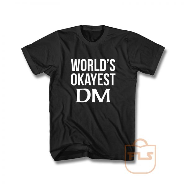 Worlds Okayest Dungeon Master T Shirt