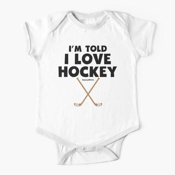 Baby Im Told I Love Hockey Baby Onesie