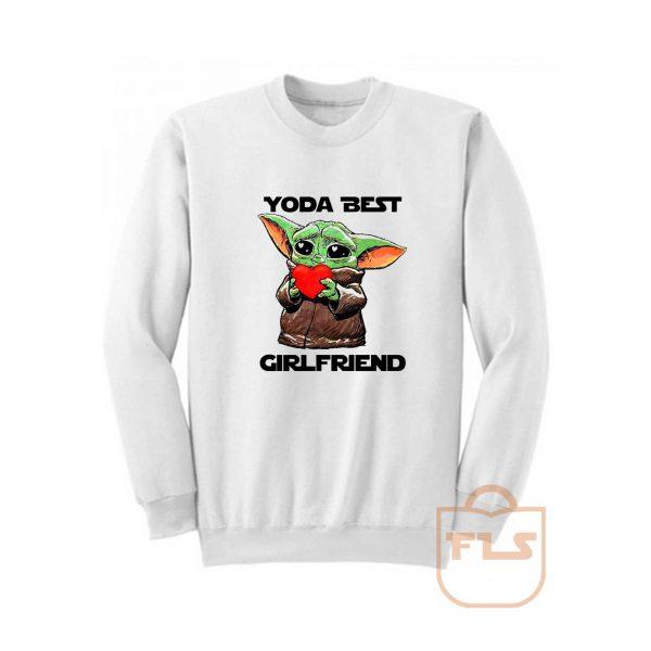 Baby Yoda Best Girlfriend Sweatshirt