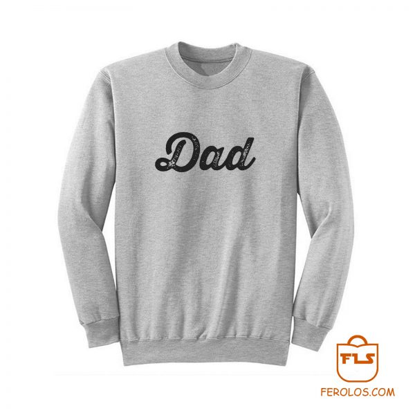 Dad Baseball Font Sweatshirt