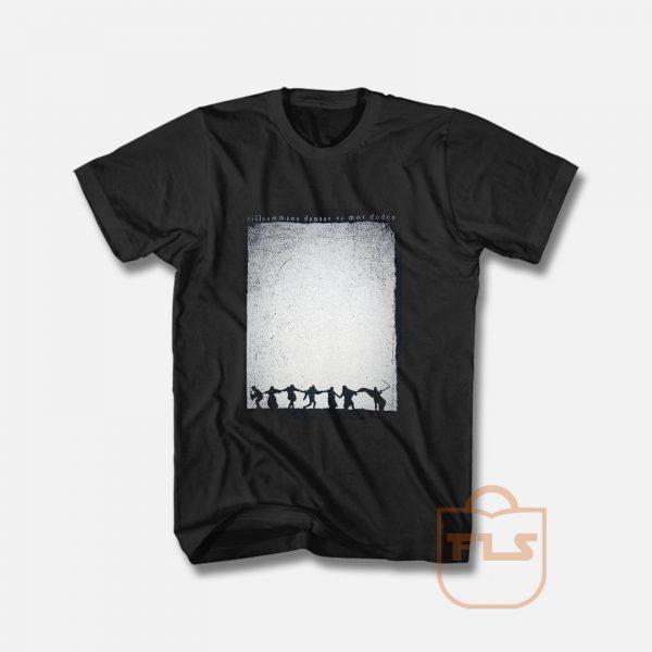 Dance of Death Danse Macabre Seventh seal sjunde inseglet T Shirt