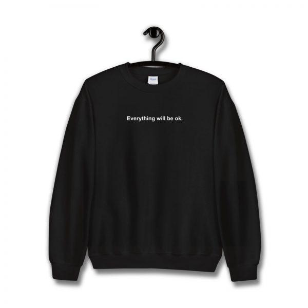 Everything will be ok Mac Miller Sweatshirt