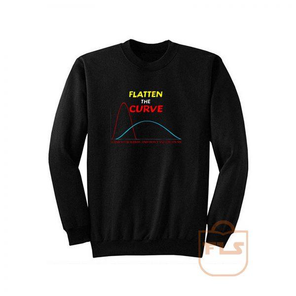Flatten The Curve Wash Hands Corona Protection Sweatshirt