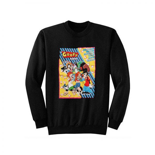 Goofy Movie Poster Sweatshirt