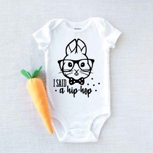 I Said A Hip Hop Easter Baby Onesie