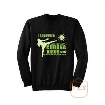 I Survived Corona Virus Kick Boxing Sweatshirt