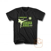 I Survived Corona Virus Kick Boxing T Shirt