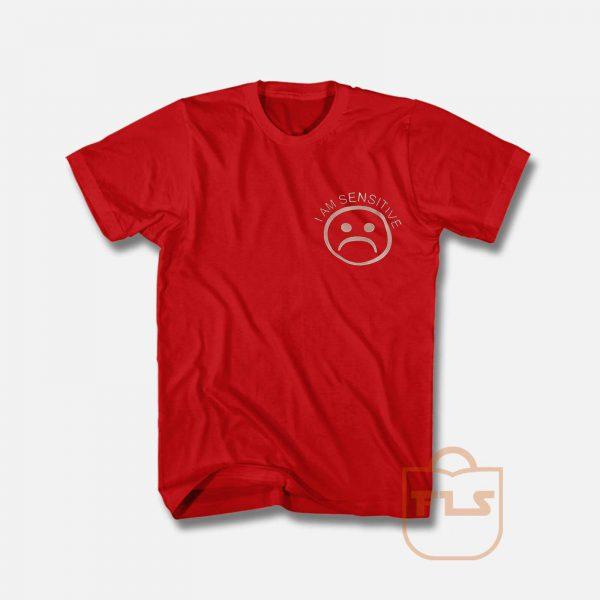 I am sensitive sad face Graphic T Shirt