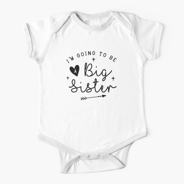 Im Going To Be A Big Sister Baby Onesie