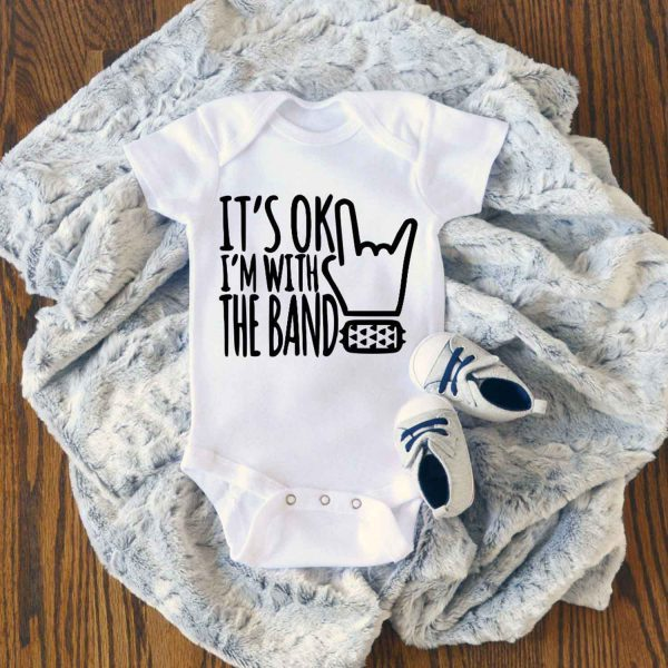 Im With The Band Baby Onesie