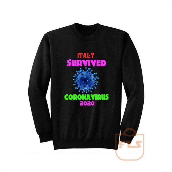 Italy Survived Coronavirus 2020 Pandemic Covid 19 Sweatshirt