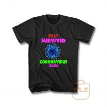 Italy Survived Coronavirus 2020 Pandemic Covid 19 T Shirt