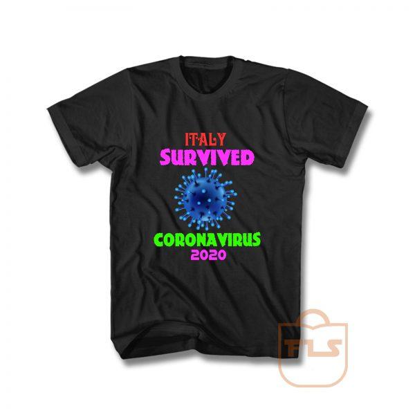 Italy Survived Coronavirus 2020 Pandemic Covid 19 T Shirt