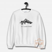 It's Cuddle Time With Clive the Cuttle Fish Sweatshirt