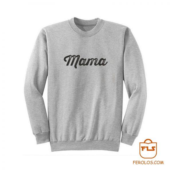 Mama Baseball Font Sweatshirt