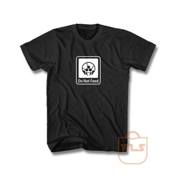 Metroid Do Not feed T Shirt