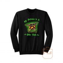 My Patronus Baby Yoda Sweatshirt