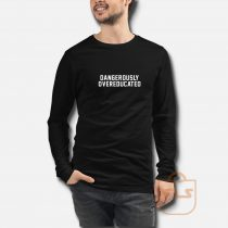 Overeducated Long Sleeve