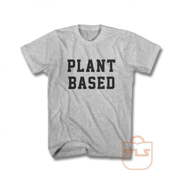 Plant Based T Shirt