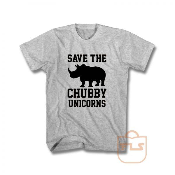 Save The Chubby Unicorns T Shirt