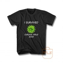 Survived Against Corona Virus T Shirt