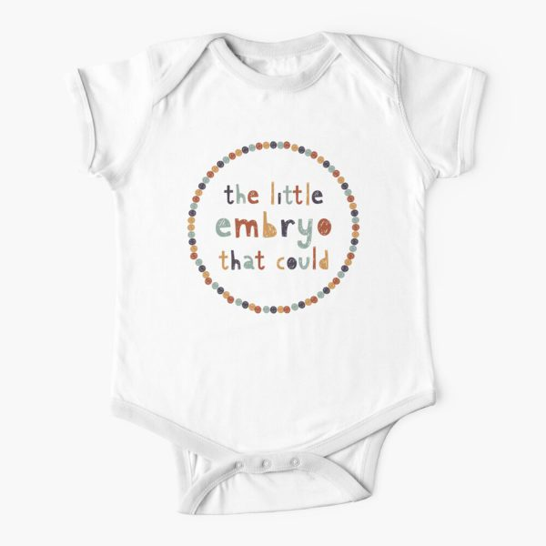 The Little Embryo That Could Baby Onesie