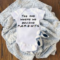The One Where We Become Parents Baby Onesie