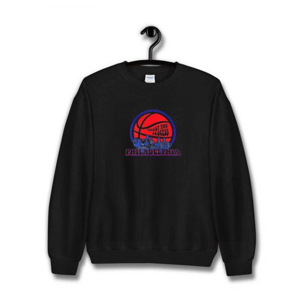Trust The Process Sweatshirt