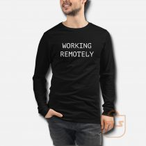 Working Remotely Classic Long Sleeve