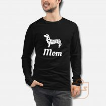 Calling All Dachshund Mom Long Sleeve