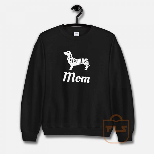 Calling All Dachshund Mom Sweatshirt