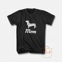 Calling All Dachshund Mom T Shirt
