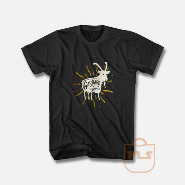 Garbage Goat T Shirt