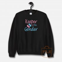 Keeper of the Gender Sweatshirt
