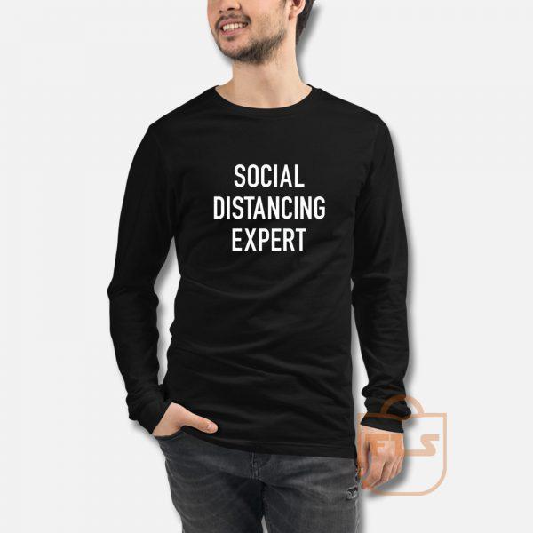 Sosial Distancing Expert Long Sleeve
