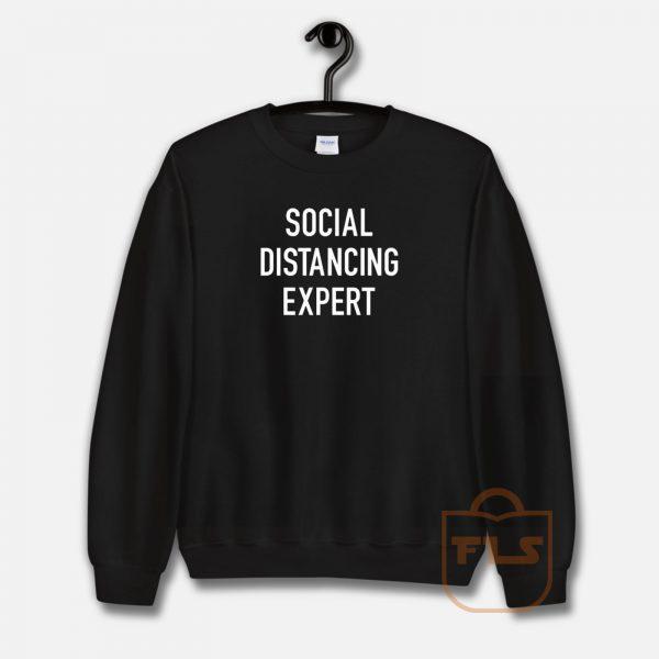 Sosial Distancing Expert Sweatshirt