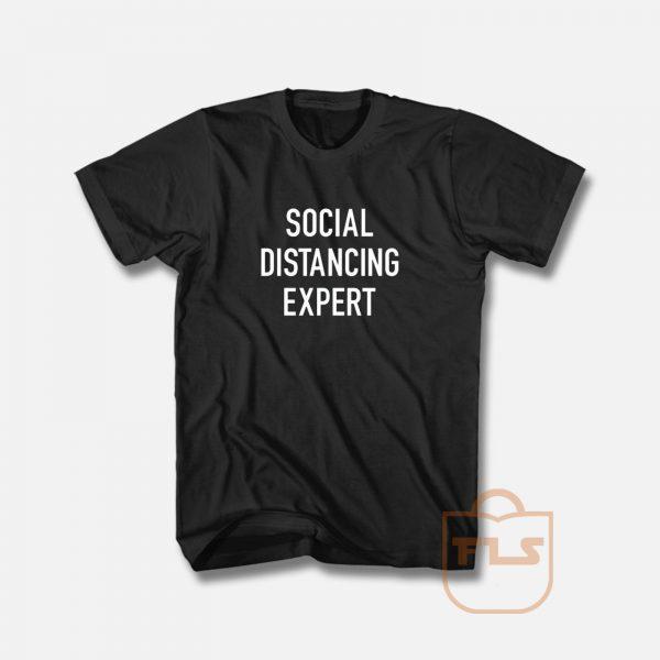 Sosial Distancing Expert T Shirt