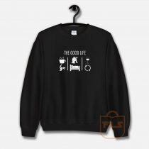 The Good Life Airsoft Player Sweatshirt