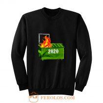 2020 is on fire Sweatshirt