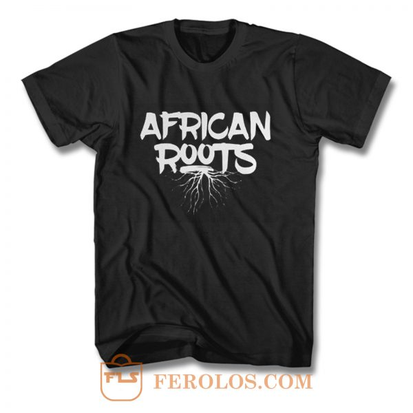 African Roots T Shirt