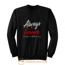 Always and Forever Sweatshirt