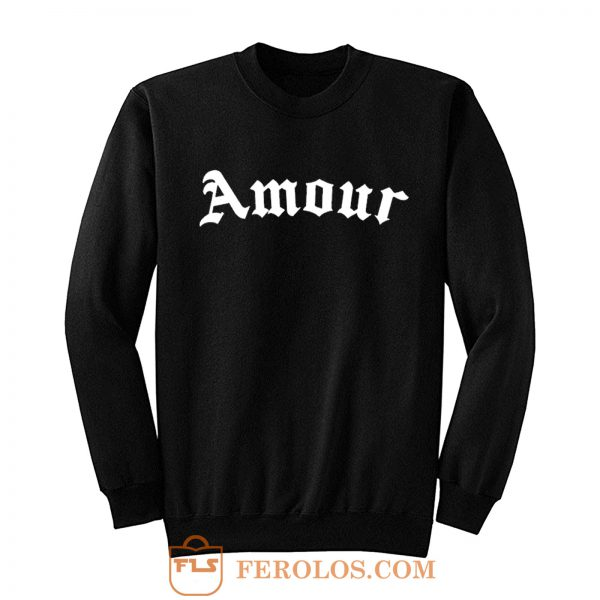 Amour Love Sweatshirt
